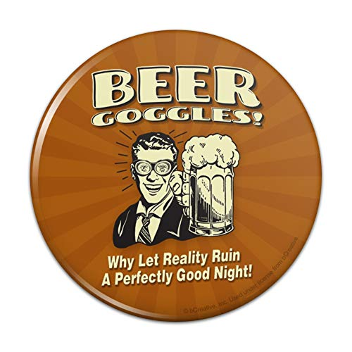 Make Goggles Beer (Beer Goggles Why Let Reality Ruin Perfectly Good Night Funny Humor Compact Pocket Purse Hand Cosmetic Makeup Mirror - 3