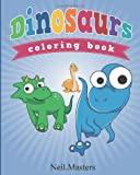Dinosaurs Coloring Book, Neil Masters, 1630226505