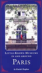 Little-known Museums in and Around Paris