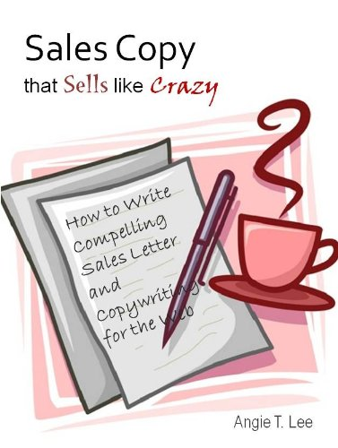 Amazon Com Sales Copy That Sells Like Crazy How To Write Compelling