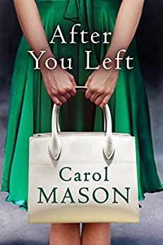After You Left by [Mason, Carol]