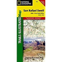 San Rafael Swell [BLM - Price Field Office] (National Geographic Trails Illustrated Map)
