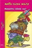 Manuelita, ?Donde Vas?, Maria Elena Walsh, 9505116314