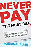 Never Pay the First Bill: And Other Ways to Fight