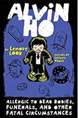 Alvin Ho: Allergic to Dead Bodies, Funerals, and Other Fatal Circumstances Kindle Edition