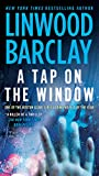A Tap on the Window: A Thriller