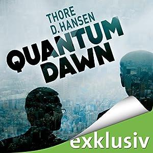 Quantum Dawn Hörbuch