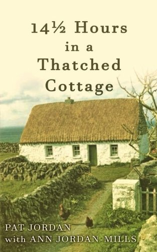 Download Fourteen and a Half Hours in a Thatched Cottage pdf epub