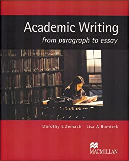 academic writing student book from paragraph to essay amazon  academic writing student book from paragraph to essay amazon co uk zemach rumisek 9781405086066 books