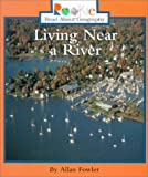 Living near a River, Allan Fowler, 0516270524
