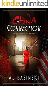 The China Connection: A Lieutenant Morales Mystery