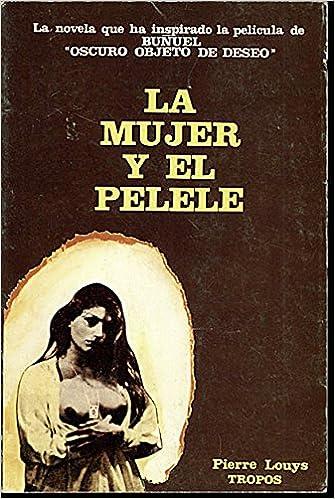 LA MUJER Y EL PELELE. (Spanish) Paperback – 1901