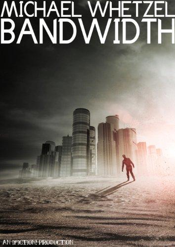 Bandwidth by [Whetzel, Michael]