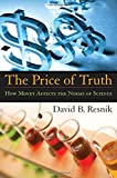 img - for The Price of Truth: How Money Affects the Norms of Science (Practical and Professional Ethics) book / textbook / text book