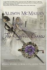 The Saffron Crocus by Alison McMahan (2014-12-06) Paperback