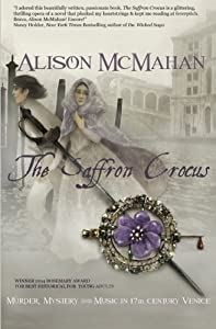 The Saffron Crocus by Alison McMahan (2014-12-06)