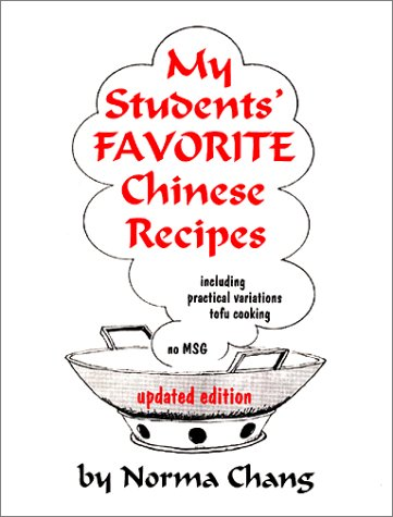 My Students' Favorite Chinese Recipes (Updated Edition)