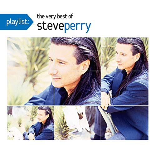 Playlist: The Very Best Of Steve Perry (The Best Of Steve Perry)