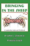 Bringing in the Sheep Ministries, John Clinton Jr. and Princess Couch, 0595394043