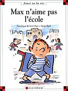 """Afficher """"Max n'aime pas l'école"""""""