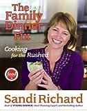 The Family Dinner Fix, Sandi Richard, 1416541233
