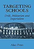 Targeting Schools, Alan Penn, 0713002174