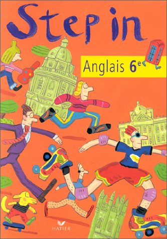 Step In Anglais 6e Livre De L Eleve Ed 1999 French