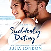 Suddenly Dating: A Lake Haven Novel, Book 2 | Julia London