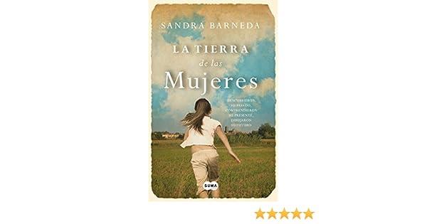 La tierra de las mujeres (Spanish Edition)