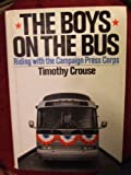 The Boys on the Bus, Timothy Crouse, 0394484436