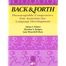 Back & Forth: Pair Activities for Language Development by Rodgers, Theodore S., Palmer, Adrian S., Olsen, Judy W. (1985) Paperback