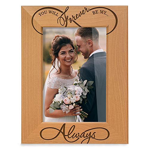 Kate Posh - You Will Forever be My Always, Infinity Sign Decor. Engraved Natural Wood Picture Frame - Wedding Gifts, Engagement Gifts for Couples, 5th Anniversary for her for him ()
