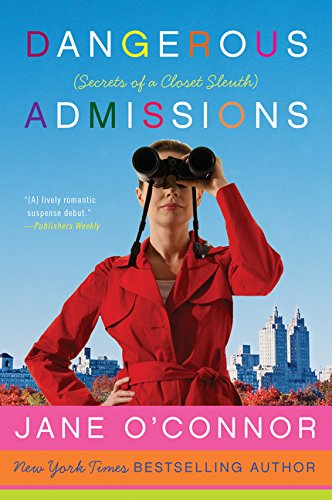 Dangerous Admissions: Secrets of a Closet Sleuth pdf
