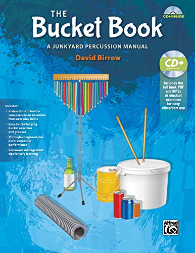 The Bucket Book: A Junkyard Percussion Manual, Book & Data CD