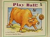 Play Ball!, Gail S. Fleagle, 1572741384