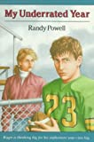 My Underrated Year, Randy Powell, 0374454531
