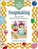 Soapmaking, Joanne O'Sullivan, 157990372X