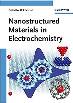 Book Nanostructured Materials in Electrochemistry