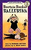 Bootsie Barker Ballerina, Barbara Bottner, 0064442411