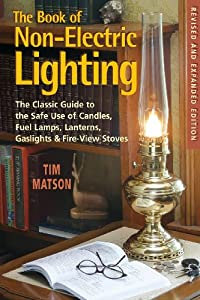 The Book of Non-Electric Lighting: The Classic Guide to ...