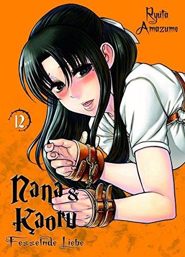 Nana & Kaoru: Bd. 12