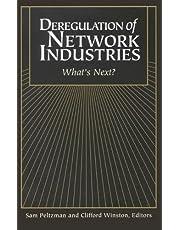 Deregulation Of Network Industries