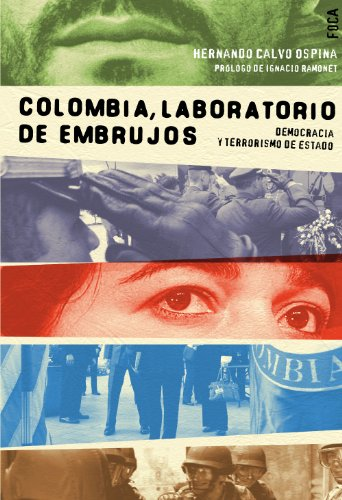 Descargar Libro Colombia, Laboratorio De Embrujos Hernando Calvo Ospina