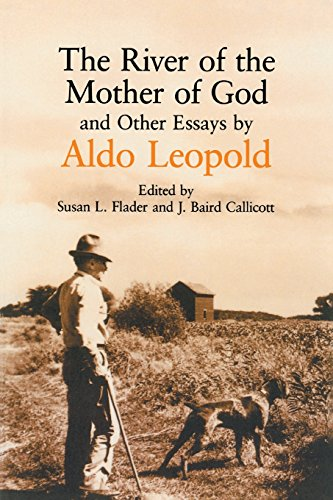The River of the Mother of God: and other Essays by Aldo...