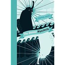 The Beaver Manifesto (An RMB Manifesto)