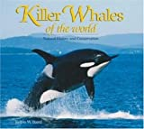Killer Whales of the World, Robin W. Baird, 0896585123