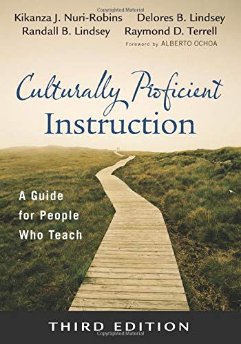 (Culturally Proficient Instruction: A Guide for People Who Teach)