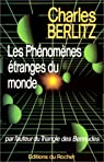 Les phénomènes étranges du monde par Berlitz