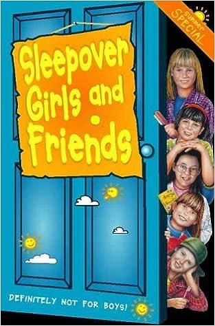 Sleepover Girls and Friends (The Sleepover Club)