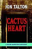 Cactus Heart (David Mapstone Mysteries)